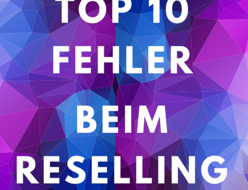 Top 10 Fehler beim Reselling